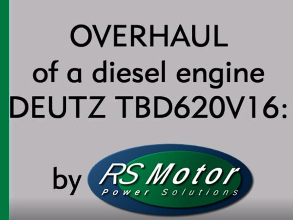 Diesel engine Overhaul: DEUTZ TBD620V16